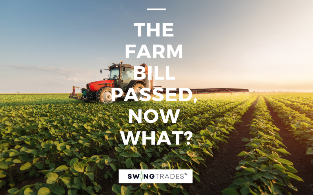The Farm Bill Passed, Now What?