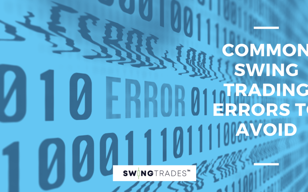 Common Swing Trading Errors to Avoid